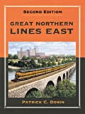 img - for Great Northern Lines East, Second Edition book / textbook / text book