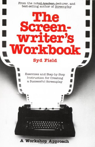 The Screenwriter's Workbook  A Dell Trade Paperback
