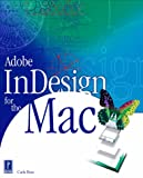 Adobe InDesign for the Mac, Carla Rose, 0761530290