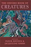 The Oxford Book of Creatures, , 0192142267