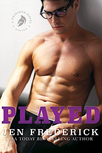 Played: A Novel (Gridiron Series Book 4) by [Frederick, Jen]