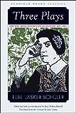 Three Plays, Else Lasker-Schuler, 0810121980