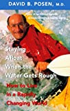 Staying Afloat When the Water Gets Rough, David B. Posen, 1552630129