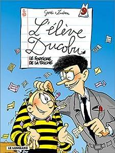"""Afficher """"L' élève Ducobu n° 9 Le fortiche de la triche"""""""