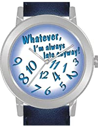 """Whatever"" Is the Theme on the Blue Dial of the Large Round Polished Chrome Watch with Navy Blue Band"