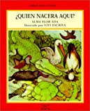 Quien Nacera Aqui?, Alma Flor Ada, 1581051980
