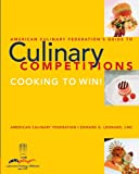 img - for American Culinary Federation Guide to Competitions book / textbook / text book