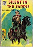 Silent in the Saddle, Norman A. Fox, 0440210534