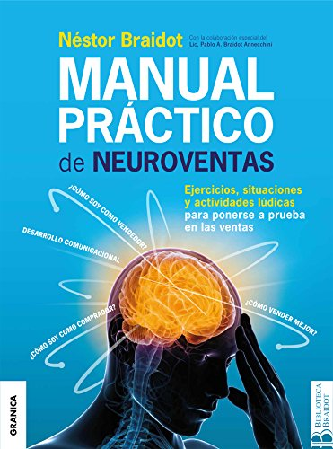 Manual práctico de neuroventas (Spanish Edition)