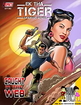 Ek Tha Tiger NEW Comic Official Teaser Caught In The Web YOMICS