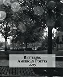 img - for Bettering American Poetry 2015 book / textbook / text book