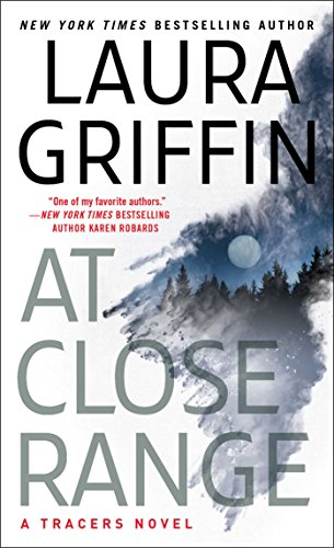 At Close Range (Tracers Book 11) by [Griffin, Laura]