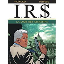 IRS 10 : La loge des assassins
