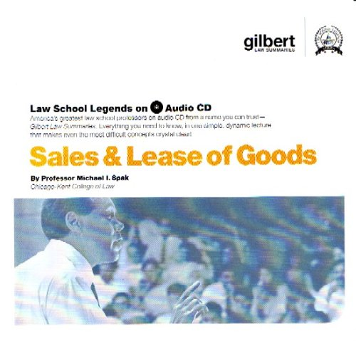 Sale and Lease of Goods (Law School Legends Audio Series)
