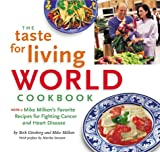 The Taste for Living World Cookbook, Mike Milken, 0967365503