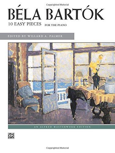 (Bartók -- 10 Easy Pieces (Alfred Masterwork Edition) )