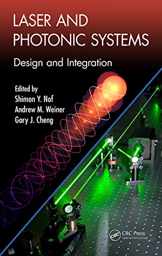 Laser and Photonic Systems: Design and Integration (Industrial and Systems Engineering Series) Pdf