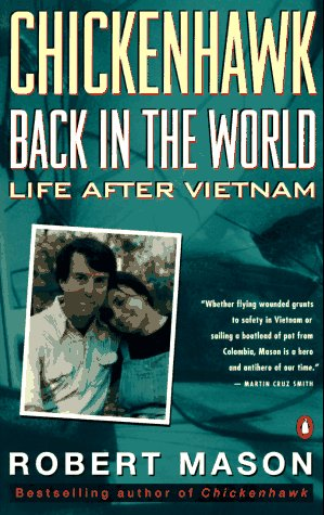 Chickenhawk: Back in the World: Life After Vietnam by Penguin Books