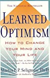 Learned Optimism, Martin E. P. Seligman, 0671019112