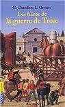 Les Héros de la guerre de Troie par Orvieto