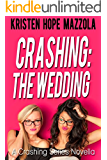 Crashing: The Wedding: Cali's Story