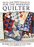 img - for Quick & Easy Projects for the Weekend Quilter book / textbook / text book