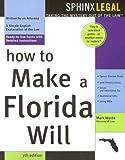 How to Make a Florida Will, Mark Warda, 157248456X