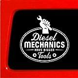 Diesel Mechanics Have Bigger Tools - sticker Decal for Cummins semi big rig Duramax smoke CAT Vinyl Decal