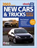 New Cars and Trucks Buyer's Guide 2003, Edmunds.com Staff, 0877596816