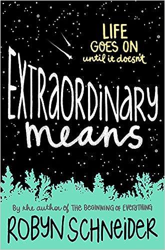 Robyn Schneider - Extraordinary Means Audiobook Free Online