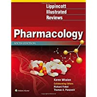 Lippincott Illustrated Reviews: Pharmacology 6th edition (Lippincott Illustrated...