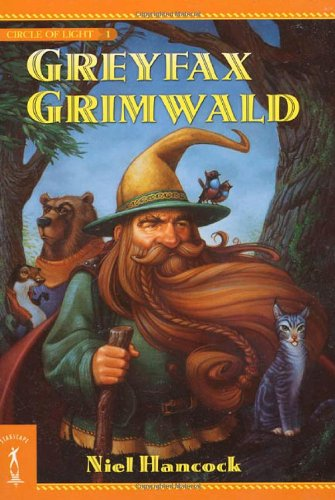 Greyfax Grimwald: The Circle of Light, Book 1 ebook