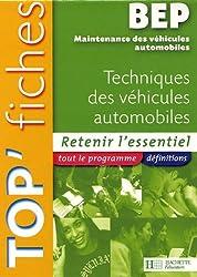 Techniques des véhicules automobiles BEP Maintenance des véhicules automobiles