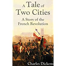 A Tale of Two Cities: Complete and Unabridged (Illustrated with Included Audiobook)