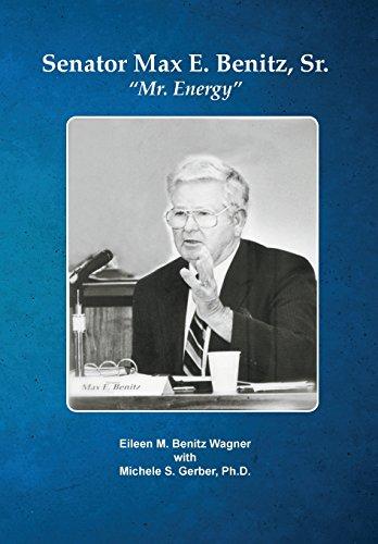 """Senator Max E. Benitz, Sr.: """"Mr. Vivacity"""""""