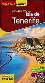 Isla de Tenerife (Guiarama Compact - España): Amazon.es ...