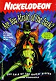 The TALE OF THE GHOST RIDERS: #7 ARE YOU AFRAID OF THE DARK