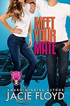 Meet Your Mate (A Good Riders Romance Book 1) by [Floyd, Jacie]