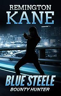 Blue Steele by Remington Kane ebook deal