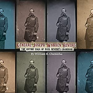 General Joseph Warren Revere Audiobook
