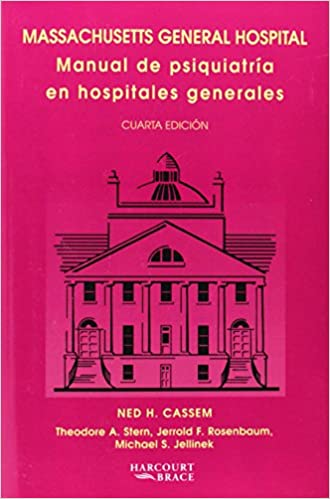 MAN. PSIQUIATRÍA EN HOSPITALES GENERALES (Spanish Edition): NED H. CASSEM, Theodore A. Stern, Jerrold F Rosenbaum: 9788480866125: Amazon.com: Books