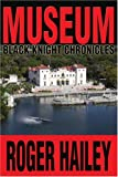 Museum, Roger Hailey, 0595312888