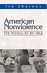 American Nonviolence: The History of an Idea