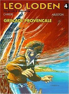 """Afficher """"Léo Loden n° 4 Grillade provençale"""""""