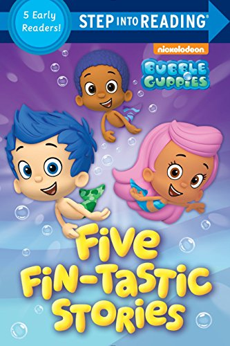 Five Fin-tastic Stories (Bubble Guppies) (Step into Reading)