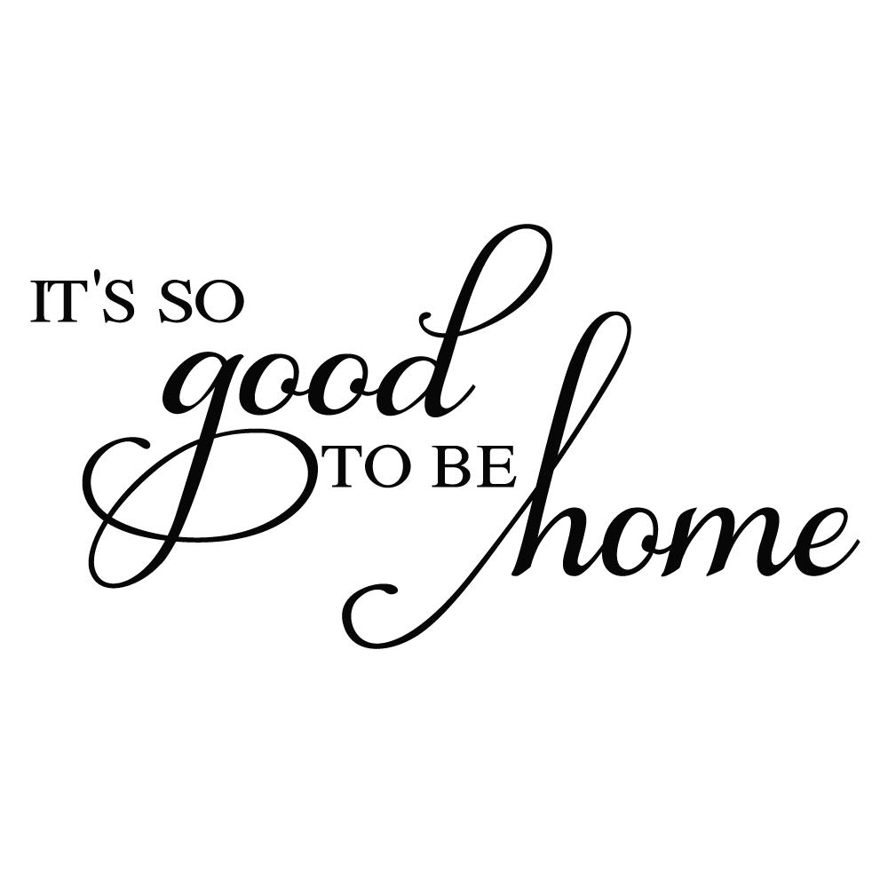 ZSSZ It's So Good to be Home - Family Quotes Wall Decal Vinyl Wall Sayings Room Door Décor Art Letters