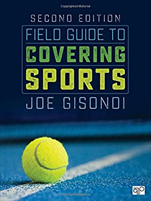 Field Guide to Covering Sports Second Edition