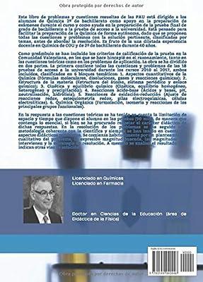 QUÍMICA PAU: CUESTIONES Y PROBLEMAS RESUELTOS DE LAS PRUEBAS DE ACCESO A LA UNIVERSIDAD DE LA COMUNIDAD VALENCIANA: Amazon.es: Ayensa, José Miguel: Libros