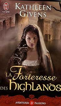 La forteresse des Highlands par Kathleen Givens