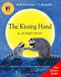 The Kissing Hand by Audrey Penn (1993-10-15)